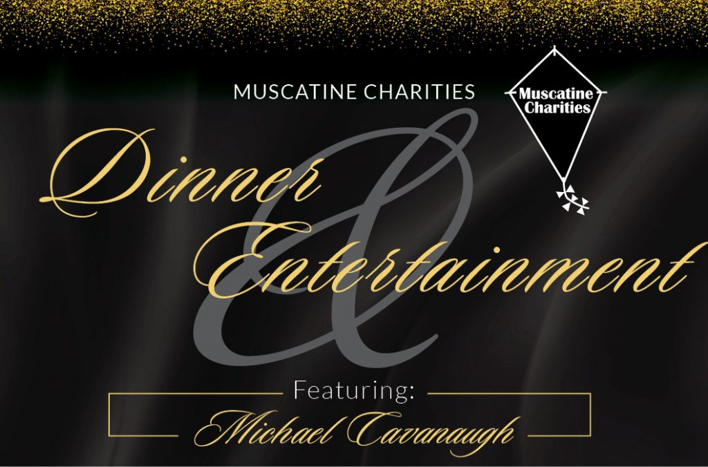 Muscatine Charities Dinner and Entertainment featuring Michael Cavanaugh